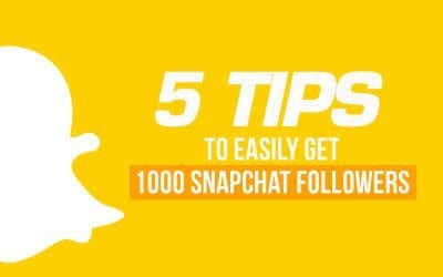 The 5 tips to start getting 1000 followers on snapchat fast