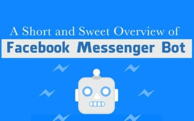 A Short and Sweet Overview of Facebook Messenger Bot