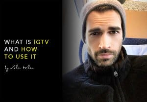 What Is IGTV and How to Use It